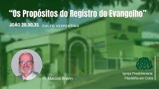"""IPF COTIA - """"Os propósitos do registro do evangelho"""""""
