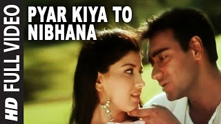 'Pyar Kiya To Nibhana' Full 'VIDEO Song - Major Saab | Ajay Devgn, Sonali Bendre(Presenting 'Pyar Kiya To Nibhana' Full VIDEO Song in the voice of Udit Narayan & Anuradha Paudwal from hindi movie Major Saab starring Ajay Devgn, Sonali ..., 2012-07-27T09:31:09.000Z)