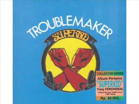 Superkid - Trouble Maker 1976 (Full Album)