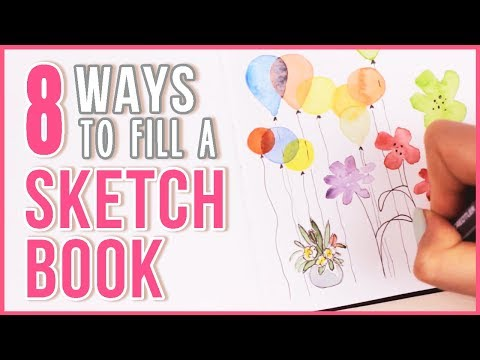 8 Ways to Fill a Sketchbook & Flip Through | Art Journal Thursday Ep. 20