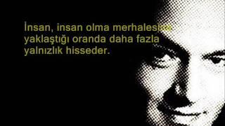 """Ali Şeriati: """"İnsanın derdi, üstün insanın derdi, yalnızlık ve aşktır!"""" Resimi"""