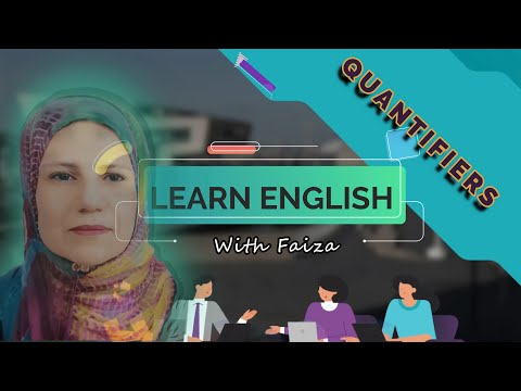 QUANTIFIERS  much many little few | Countable and Uncountable Nouns
