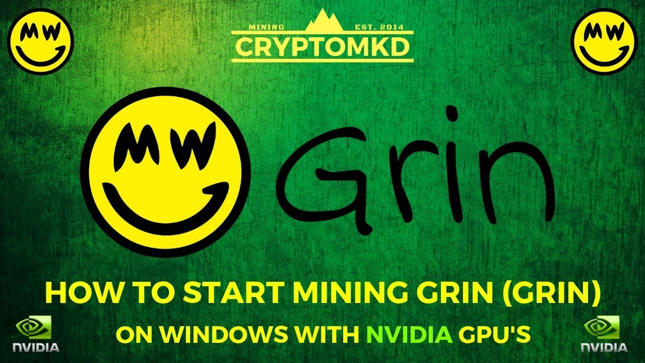 How to start mining GRIN (GRIN) on Windows with NVIDIA 6GB GPU's!!!