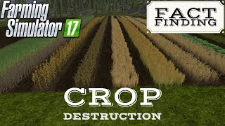 CROP DESTRUCTION | Fact Finding | Farming Simulator 17