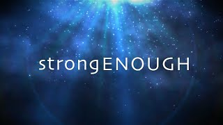 Strong Enough with Lyrics (Matthew West)
