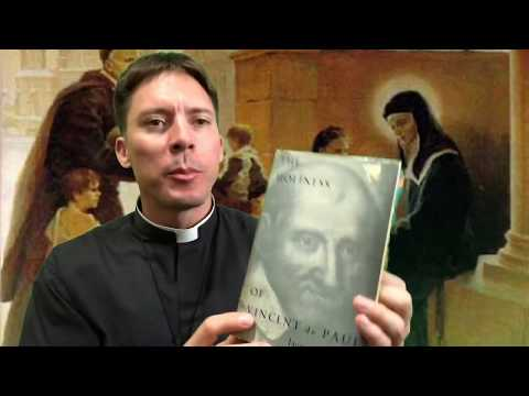 One Thing You Need To Learn From St. Vincent De Paul - Fr. Mark Goring, CC