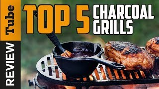 ✅Grill: Best Charcoal Grill (Buying Guide)
