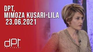 DPT, Mimoza Kusari-Lila - 23.06.2021