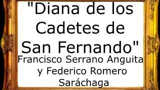 Diana de los Cadetes de San Fernando - Francisco Serrano Anguita [Marcha Militar]