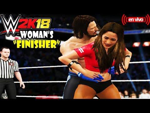 """WWE 2K18: WOMAN'S """"FINISHER"""" - (EN VIVO)"""