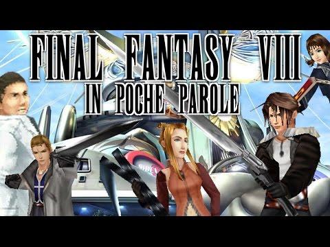 Final Fantasy VIII In Poche Parole