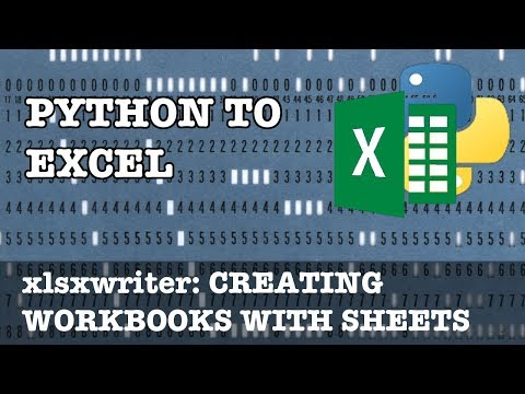 Python to Excel: Creating workbooks and worksheets in