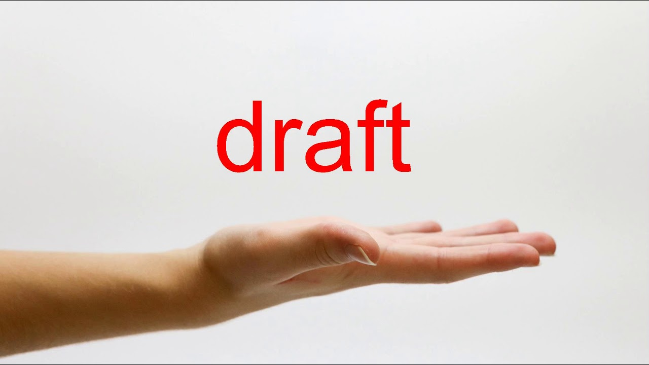 How to Pronounce draft - American English - YouTube