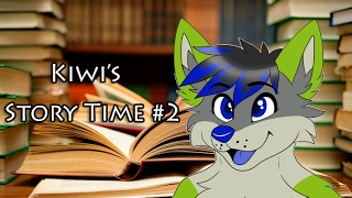 Kiwi's Story Time 2: Babyfurs, RP and more!