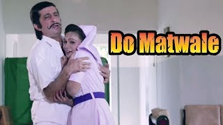 Video Shakti Kapoor Flirts with a Nurse - Bollywood Comedy Scene | Do Matwale download MP3, 3GP, MP4, WEBM, AVI, FLV September 2017