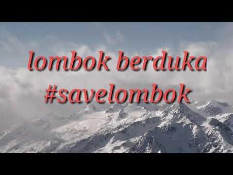 lombok berduka agustus 2018