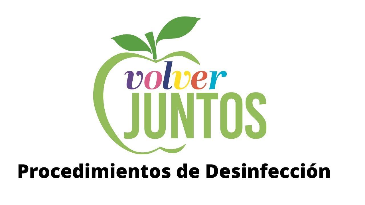 Sac City USD: Volver Juntos Videos – Procedimientos de desinfección Spanish
