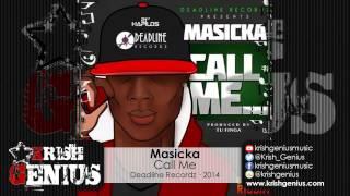 Masicka - Call Me (Raw) - Deadline Recordz · 2014