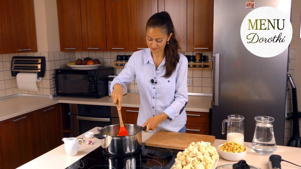 Zupa krem z kalafiora. Szybka i łatwa zupa kalafiorowa. Prosty i sprawdzony przepis. MENU Dorotki.