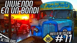 MOTO VLOG VIAJERO #71 Viviendo en un Bondi El Moncho movil + Reporte / Actualidad