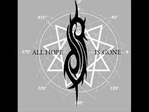 All hope is gone - Slipknot new song!! w/Lyrics