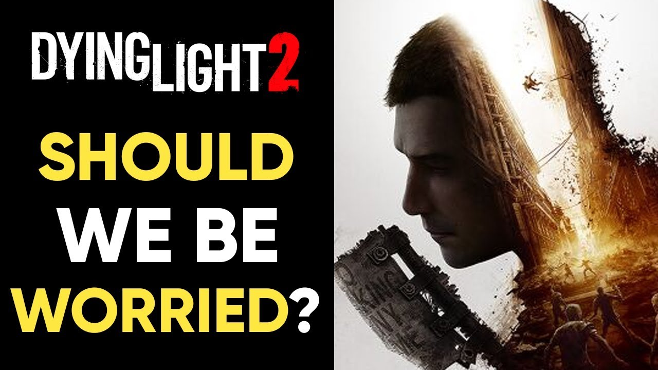 Should We Be WORRIED About Dying Light 2? thumbnail