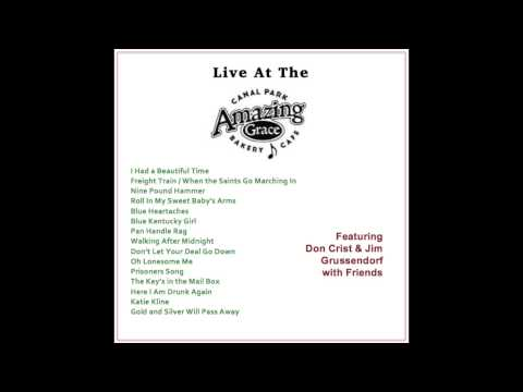 Live at the Amazing Grace Cafe - Don Crist & Jim Grussendorf with Friends