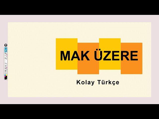 قواعد اللغة التركية مستوى 3 : B1  Mak Üzere - Mak için