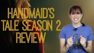 Handmaid's Tale Season 2 Review