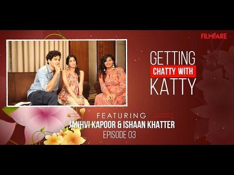 Getting Chatty with Katty | Episode 3 | Ishaan Khatter and Janhvi Kapoor | Dhadak | Filmfare