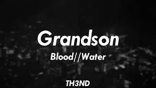 Grandson - Blood//Water - Acoustic (Sub. Español - Ingles)