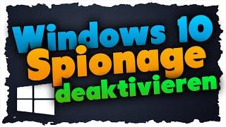 Windows 10 SPIONIERT dich aus!