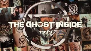 """The Ghost Inside - """"1333"""" (Full Album Stream)"""