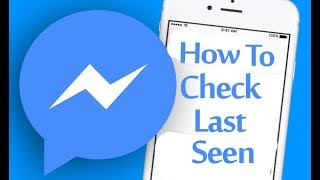 How To Check Last Seen On Messenger