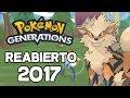 POKEMON GENERATIONS REABIERTO EN 2017!!//Pokemon IZU BONIN VUELVE a HABLAR!!