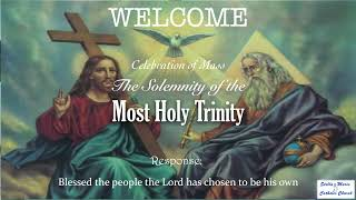 Mass, The Solemnity of the Most Holy Trinity 2021