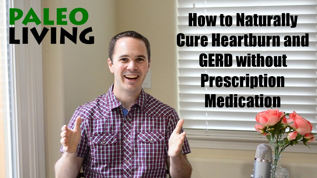 How To Cure Gerd Naturally