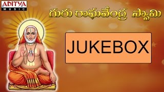 Guru Raghavendra Swamy||  Hemanthakumar,Gangadhar,Latha || Devotional Songs Jukebox