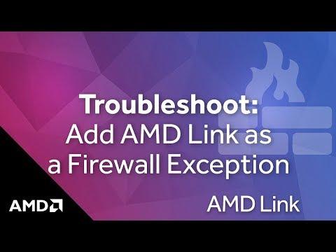 AMD Link: Add as a Windows® firewall exception