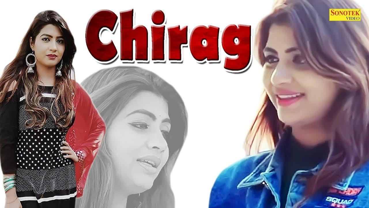 Chirag | Sonika Singh & Amit Kasana, Ritika | New Haryanvi | Latest  Haryanvi Songs Haryanavi 2019