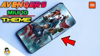 Avengers Theme In MIUI 10 || All Xiaomi Phones || Perfect Theme In MIUI 10