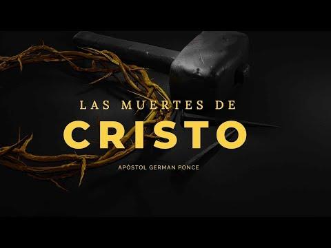 Apóstol German Ponce | Las Muertes De Cristo | martes 10 de julio 2018