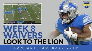Week 8 Waiver Wire - Lions Need A RB…Do You? Fantasy Football 2019