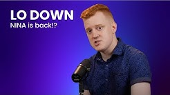 The LO Down - NINA is Back!