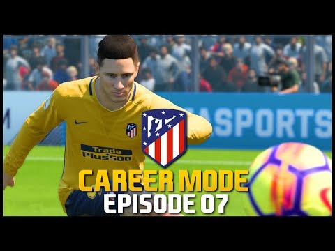 FIFA 18 | Atletico Madrid Career Mode - 'IN-FORM TORRES!' | #07