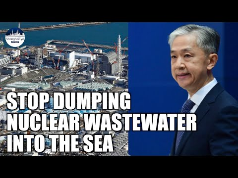 China urges Japan to stop dumping nuclear wastewater into ocean without authorization