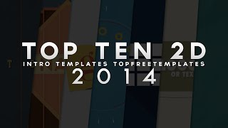 (BEST) Top 10 FREE 2D Intro Templates - SONY VEGAS & AFTER EFFECTS 2014