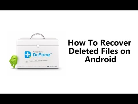 How To Recover Deleted Files On Android Dr Fone For Android
