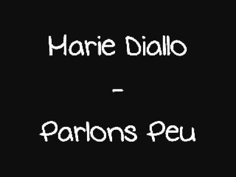Marie Diallo - Parlons Peu