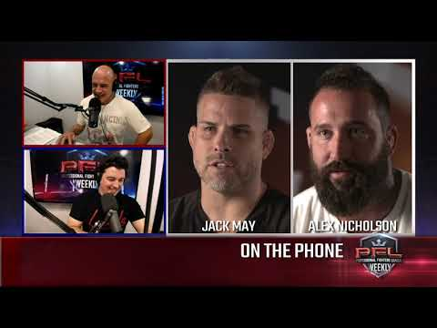 PFL Weekly Podcast Episode 1: Alex Nicholson and Jack May